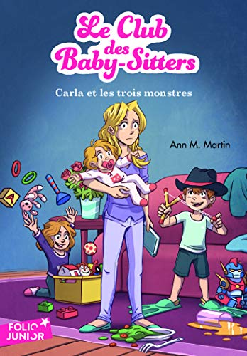 Le Club des Baby-Sitters, 5:Carla et les trois monstres par Ann M. Martin