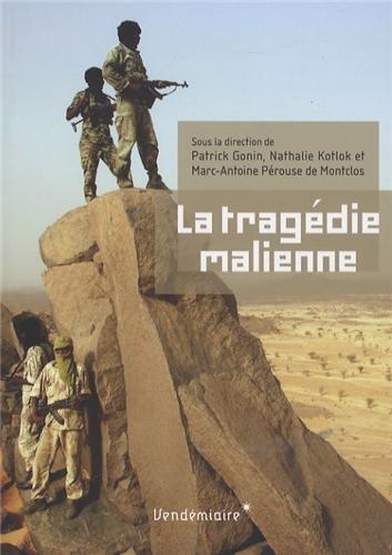 La Tragédie malienne par Patrick Gonin