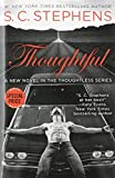 Thoughtful (Value Priced) (A Thoughtless Novel)