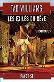 Autremonde, tome 5 : Les Exilés du rêve