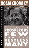 The Prosperous Few and the Restless Many (Real Story (Odonian))