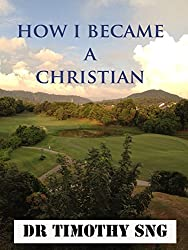 How I Became a Christian: Reading from Genesis to Revelation (English Edition)