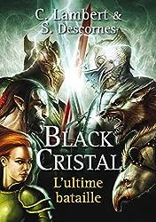 Black Cristal tome 3