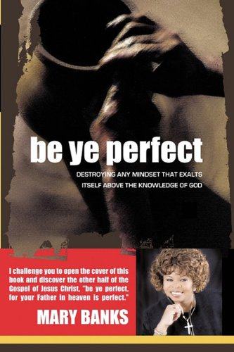 Be Ye Perfect