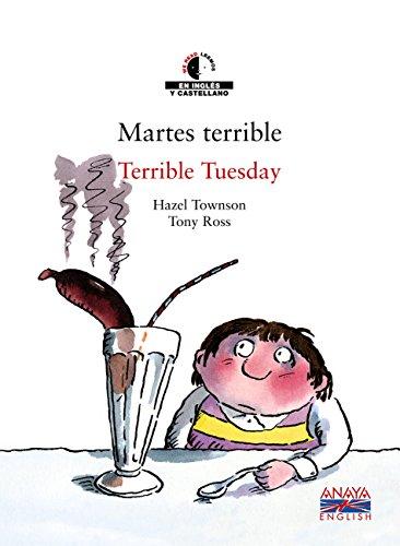 Martes terrible / Terrible Tuesday (Literatura Infantil (6-11 Años) - We Read / Leemos) por Hazel Townson