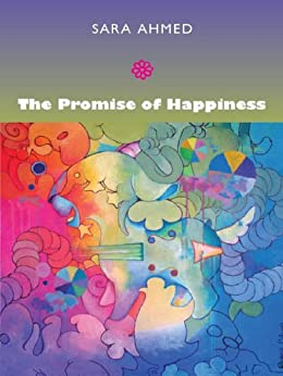 The Promise of Happiness par [Ahmed, Sara]