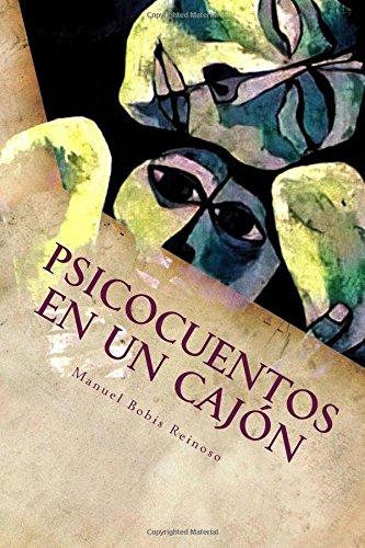Psicocuentos en un cajón por Manuel Bobis Reinoso