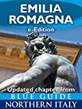 Emilia Romagna with Bologna, Parma, Piacenza, Modena, Ferrara, Reggio Emilia, Faenza, Fidenza, Forli, Ravenna and Rimini (Updated Chapter from Blue Guide Northern Italy) by Alta Macadam front cover