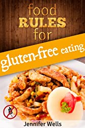 Food Rules for Gluten-Free Eating (Food Rules Series Book 5) (English Edition)