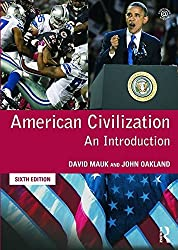 American Civilization: An Introduction by David C Mauk (6-Aug-2013) Paperback