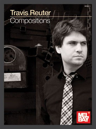travis-reuter-compositions-for-guitar-tenor-saxophone-piano-bass-guitar-double-ba