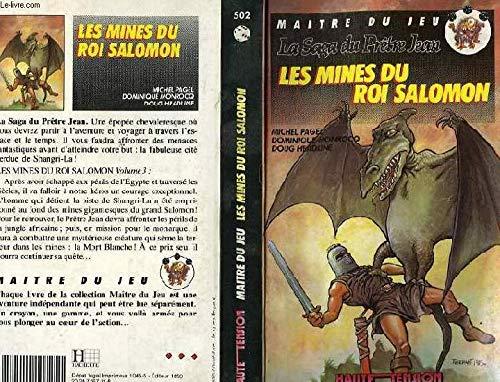 La Saga du Prêtre Jean - 3 - Les Mines du Roi Salomon par Michel Pagel, Dominique Monrocq, Doug Headline