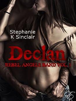 Declan: Rebel Angels Band (Vol. 1) di [Stephanie K Sinclair]