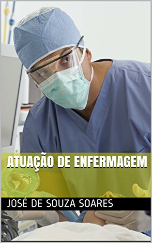 Atuação de enfermagem (Portuguese Edition)