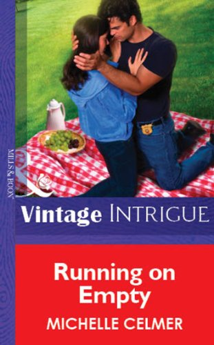 Running on Empty (Mills & Boon Vintage Intrigue) (Silhouette Intimate Moments Book 1343) (English Edition)