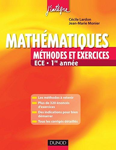 Mathématiques - Méthodes et Exercices ECE - 1re année (Concours Ecoles de Management)