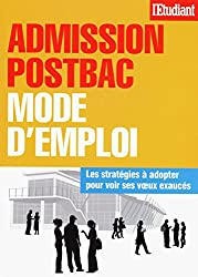 ADMISSION POST-BAC MODE D'EMPLOI