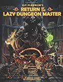Return of the Lazy Dungeon Master - Michael Shea