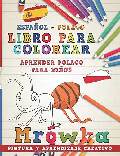 Libro para colorear Español - Polaco I Aprender polaco para niños I Pintura y aprendizaje creativo (Aprender idiomas) por nerdMediaES
