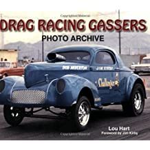 Drag Racing Gassers Photo Archive (Photo Archives)