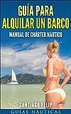 Image de Guía para alquilar un barco.: Manual de chárter náutico.