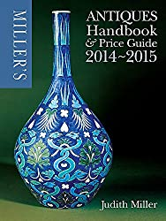 Miller's Antiques Handbook & Price Guide 2014-2015