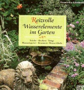Reizvolle Wasserelemente im Garten