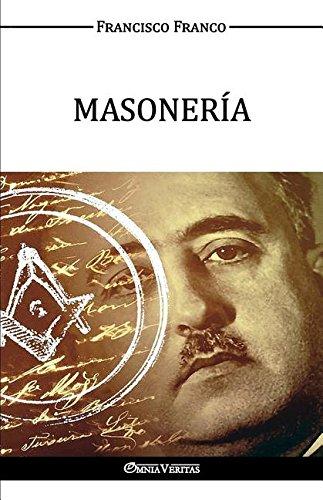 MASONERÍA por Francisco Franco