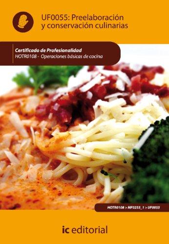 (Incual) Preelaboración y Conservación Culinarias por Coral Martínez Venteo
