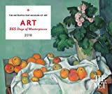 Art 2018: 365 Days of Masterpieces 2018 Desk Calendar (Desk Calendars 2018)