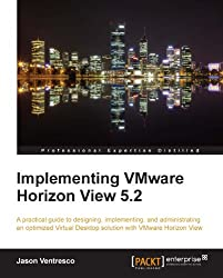 Implementing VMware Horizon View 5.2