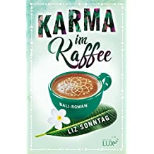 Karma im Kaffee (German Edition)