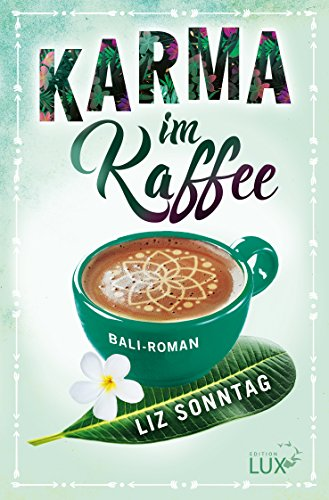Karma im Kaffee - Bali Ebook