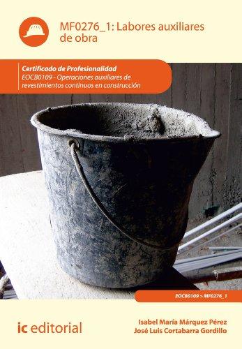 Labores auxiliares de obra. EOCB0109 por José Luís Cortabarra Gordillo