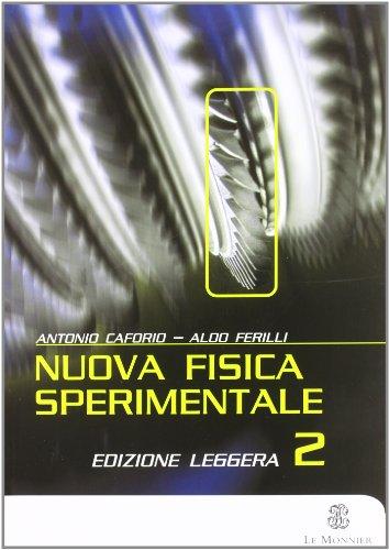Nuova fisica sperimentale. Modulo F-L. Per gli Ist. tecnici industriali: 2