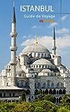 Telecharger Livres Istanbul Guide de Voyage (PDF,EPUB,MOBI) gratuits en Francaise