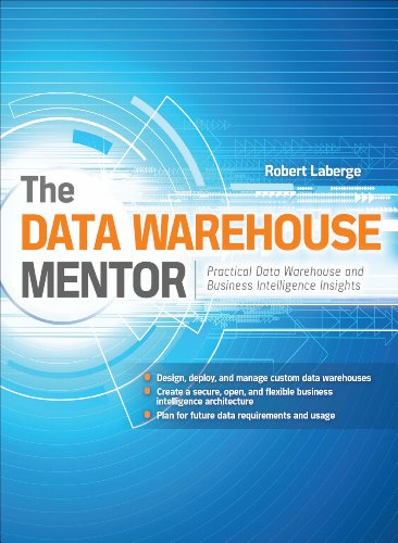 The Data Warehouse Mentor: Practical Data Warehouse and Business Intelligence Insights (English Edition) - Warehouse-tools