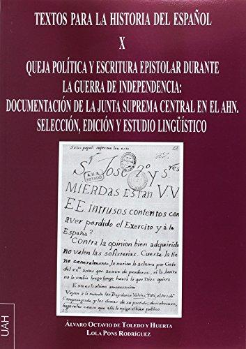 QUEJA POLÍTICA Y ESCRI (Textos para la Historia del Español)