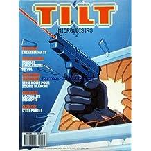 TILT [No 47] du 01/11/1987 - L'ATARI MEGA ST - TOUS LES SIMULATEURS D'HELICOPTERE DE VOL - AVENTURES POLICIERES / SERIE NOIRE POUR SOURIS BLANCHE - CONSOLE / L'ACTUALITE DES SOFTS - CLUB TILT / C'EST PARTI