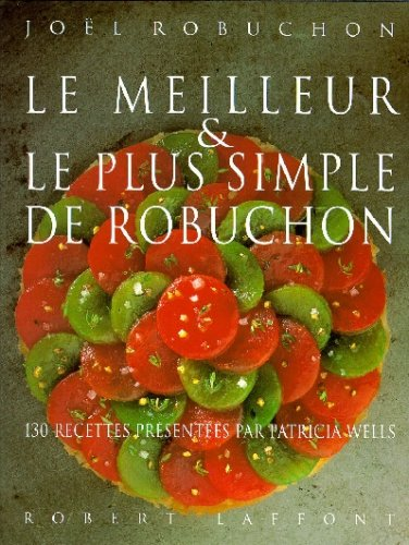 Le Meilleur et le plus simple de Robuchon par Joël Robuchon