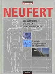 Ernst Neufert : Les éléments des projets de construction