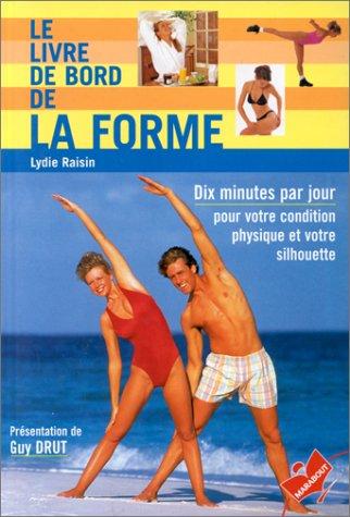 Le livre de bord de la forme par Lydie Raisin