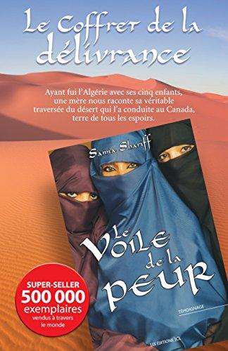 Le Coffret de la délivrance: Contient Le Voile de la peur et Les Femmes de la honte par Samia Shariff