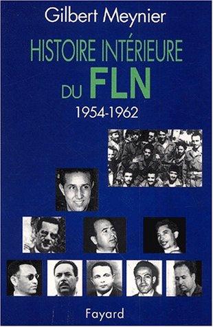 Histoire intérieure du FLN