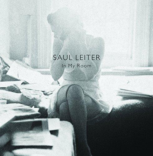 Saul Leiter in my room par Saul Leiter;Robert Benton