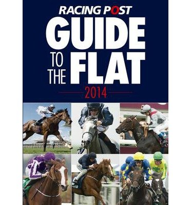 [(Racing Post Guide to the Flat 2014)] [ Edited by David Dew ] [March, 2014]