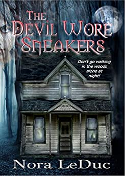 The Devil Wore Sneakers (Love and Mystery in the six-oh-three Book 2) by [LeDuc, Nora]
