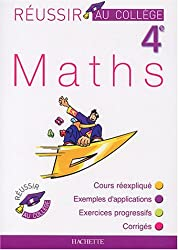 Réussir au collège : Maths, 4ème