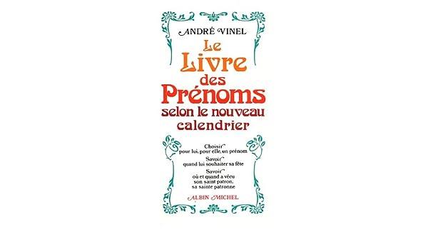 Calendrier Prenoms.Buy Livre Des Prenoms Selon Le Nouveau Calendrier Le