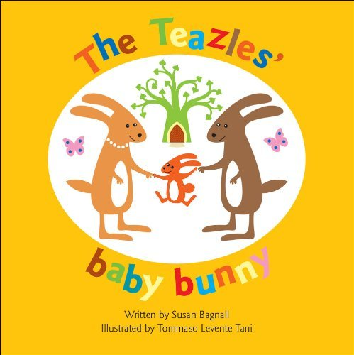 The Teazles' Baby Bunny by Susan Bagnall (May 12, 2008) Paperback